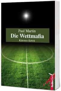 Cover - Die Wettmafia - Kärnten Krimi