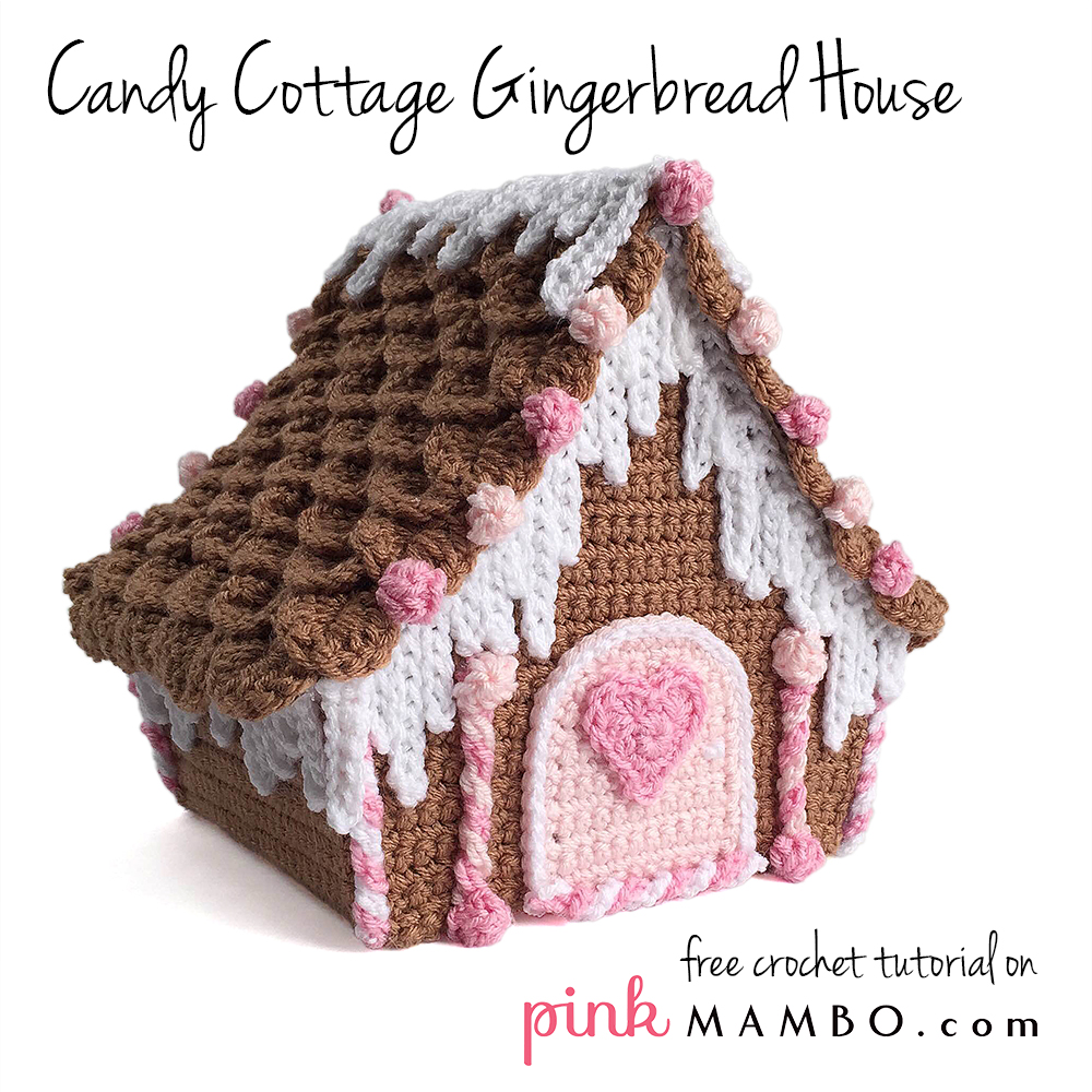 Crochet Candy Cottage Gingerbread House Tutorial Part 2 ...