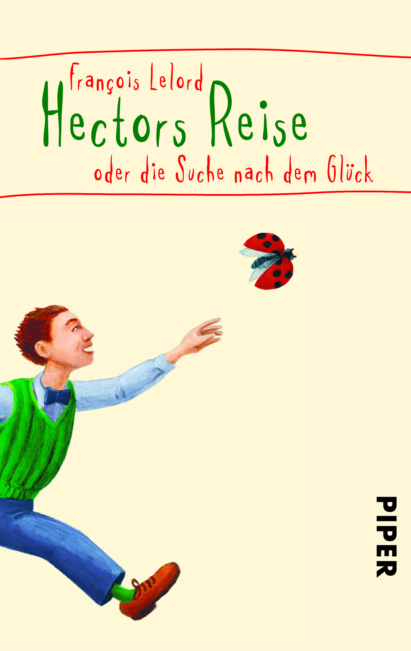 Reise Buch Hectors Reise Von François Lelord Piper