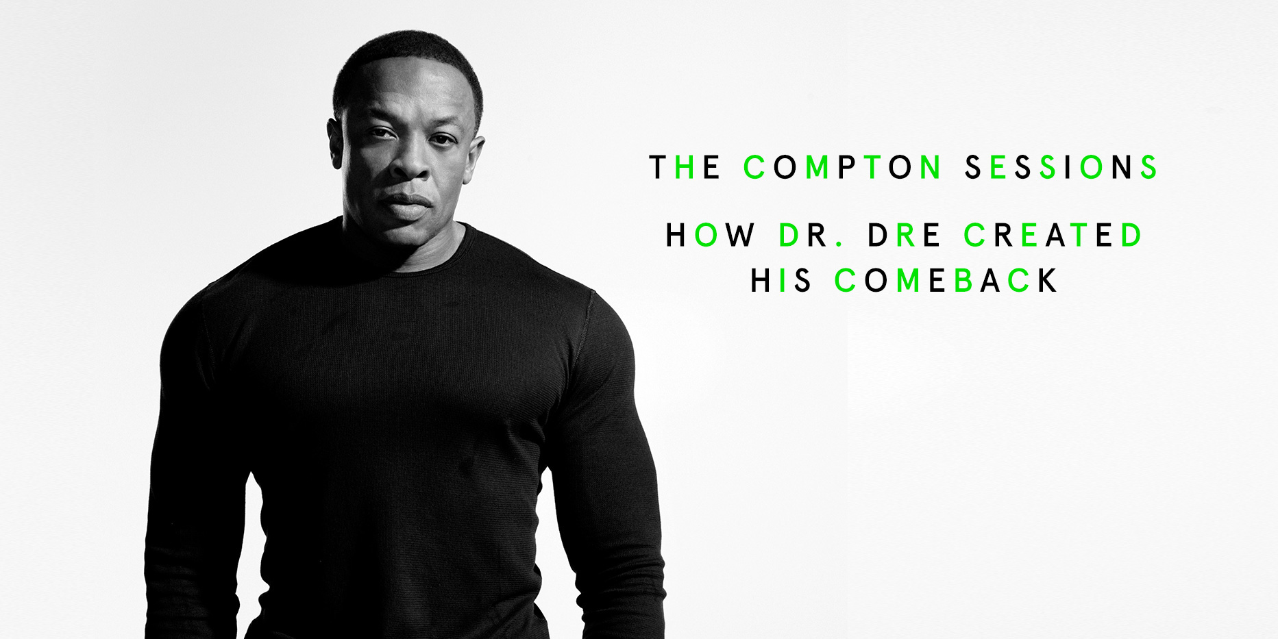 Dr Dre Wallpaper Hd The Compton Sessions How Dr Dre Created His Comeback