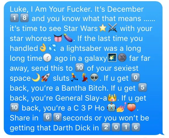 Here Is a Raunchy \u003ci\u003eStar Wars\u003c i\u003e Chain Text to Send to Your, Uh - emoji story copy and paste