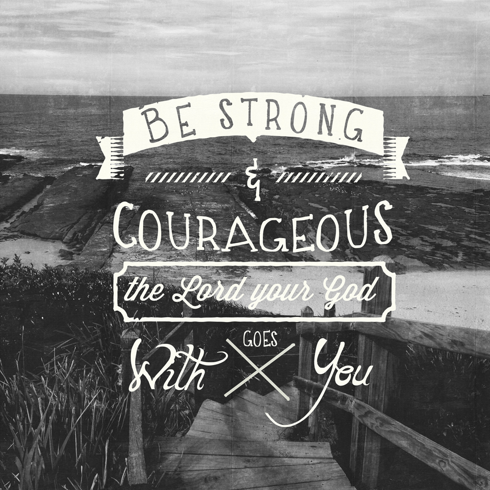 Comfort Zone Motivational Quotes Wallpaper Be Strong And Courageous Pocket Fuel Daily Devotional