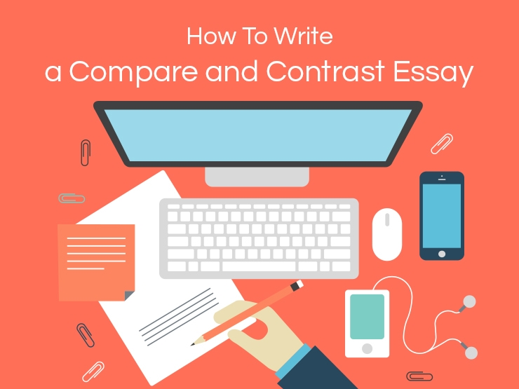 Great Hints on How to Write a Compare and Contrast Essay