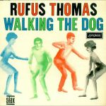RUFUS THOMAS – Walking The Dog