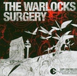 The Warlocks - Surgery