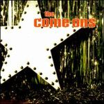 THE COME ONS – The Come Ons