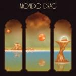 MONDO DRAG – Mondo Drag