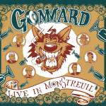 GOMMARD – Live in MonStreuil