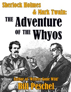 """Cover for """"Sherlock Holmes & Mark Twain: The Adventure of the Whyos"""""""