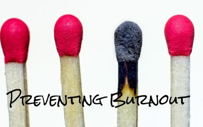 Preventing Burnout – 10 Healthy Tips for Maintaining Your Sanity