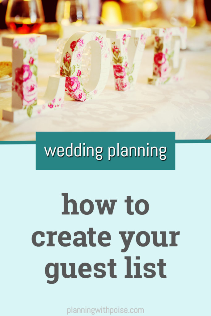 How to Create Your Wedding Guest List \u2014 Planning with Poise