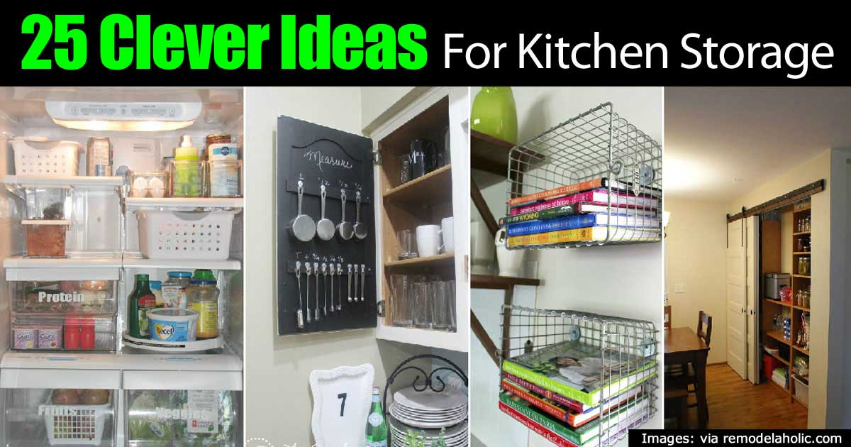 25 Clever Kitchen Storage Ideas
