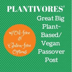 Plant-Based (Vegan) Passover Recipe Roundup