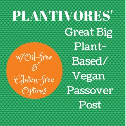 Plantivores' Plant-Based Passover Post