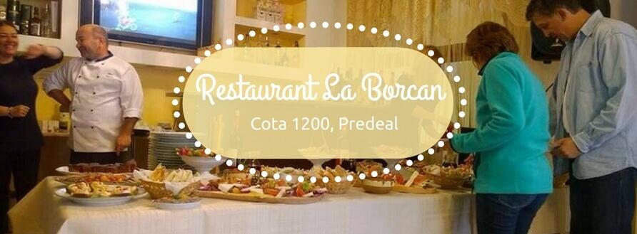 Restaurant La Borcan din Predeal, pe radarul gurmanzilor
