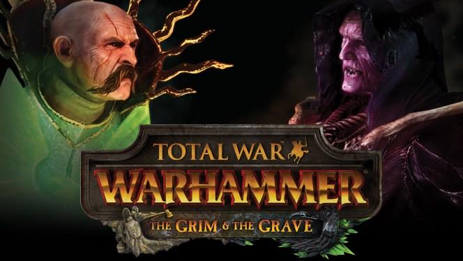Total War WARHAMMER Grim & The Grave