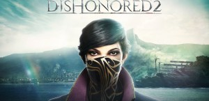 dishonored-2-release