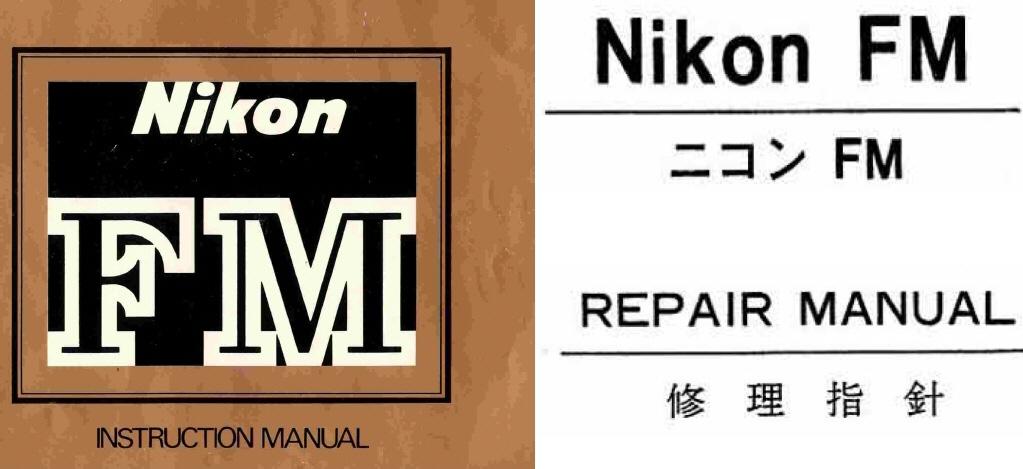 Nikon FM Repair Manual  Instruction Manual Other Files - instruction manual
