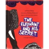 The Elephant and His Secret by Doris Dana based on a Gabriela Mistral Fable
