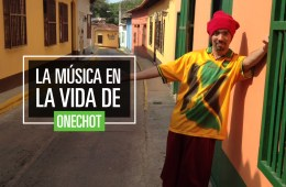 La música en la vida de Onechot. Cusica plus.