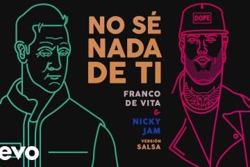 """Franco de Vita y Nicky Jam realizan versión salsa de su tema """"No sé nada de ti"""". Cusica Plus."""