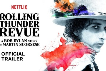 Publican primer trailer de 'Rolling Thunder Revue: A Bob Dylan Story by Martin Scorsese'. Cusica Plus.