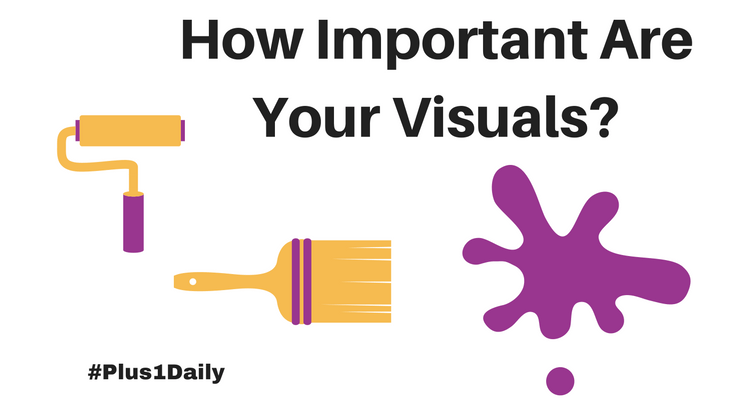 how-important-are-your-visuals