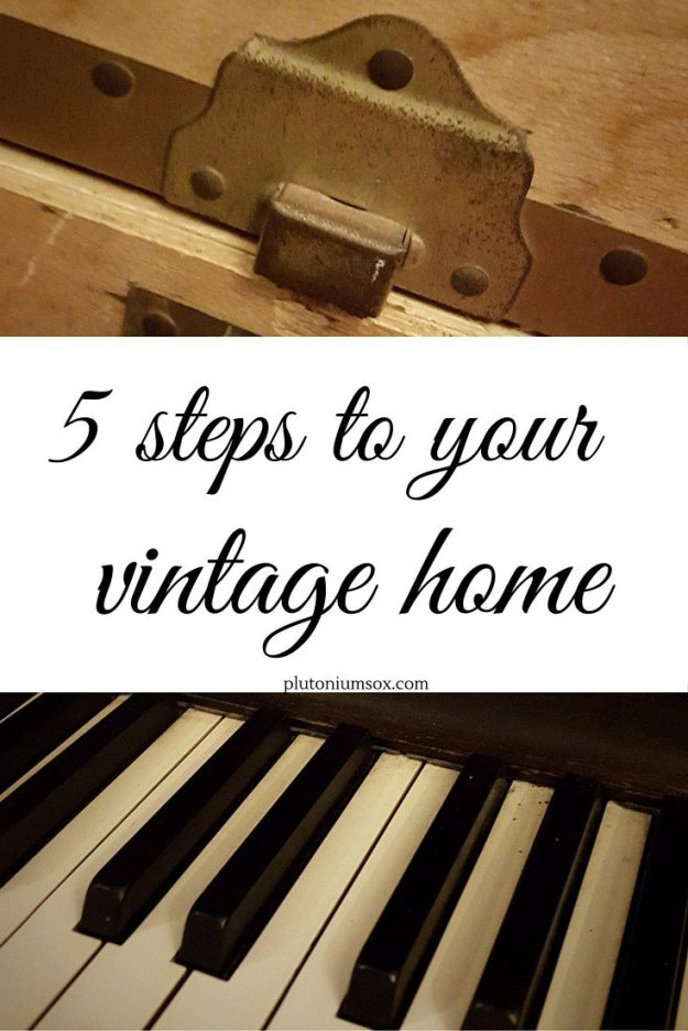 5 steps to your vintage home