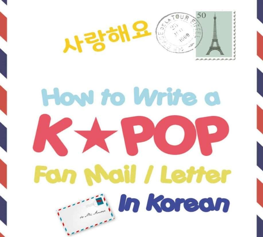 Part 2 ~ How to write a KPOP fan mail/letter in korean ~ KOREAN