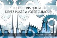 10 QUESTIONS QUE VOUS DEVEZ POSER A VOTRE CLINIQUE: