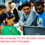 Free Tablet computer PC for all Delhi Government School Teachers and Principals