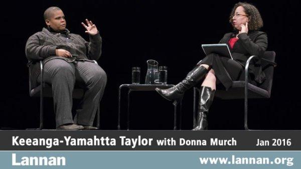 Keeanga-Yamahtta Taylor with Donna Murch, 20 January 2016