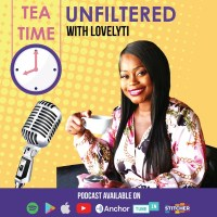 Tea Time With Lovelyti UNFILTERED