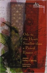 Ode to the Heart Smaller than a Pencil by Luisa A. Igloria