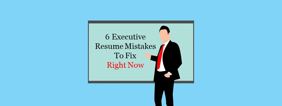 6 Executive Resume Mistakes To Fix Right Now - Point Road Group