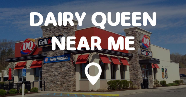 Dairy Queen Locator And Locations Pictures To Pin On