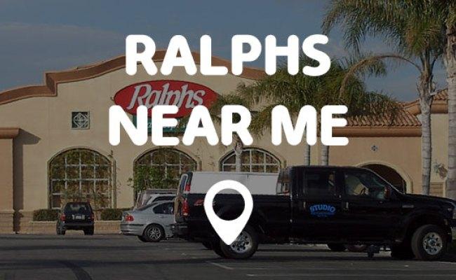 Ralphs Near Me Points Near Me
