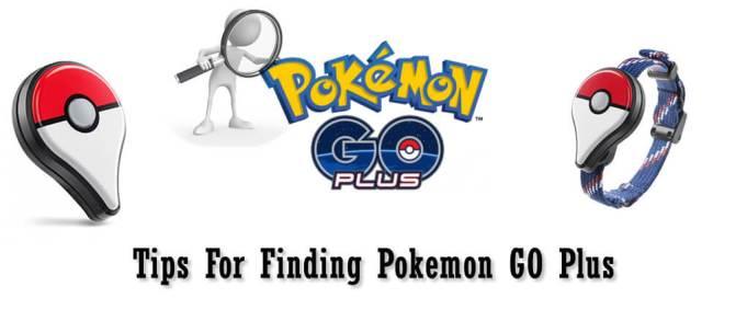 Tips For Finding Pokemon GO Plus