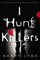 I Hunt Killers by Barry Lyga Read by July 25, 2017