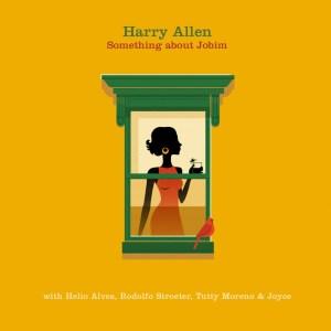 harry-allen-something-about-jobim