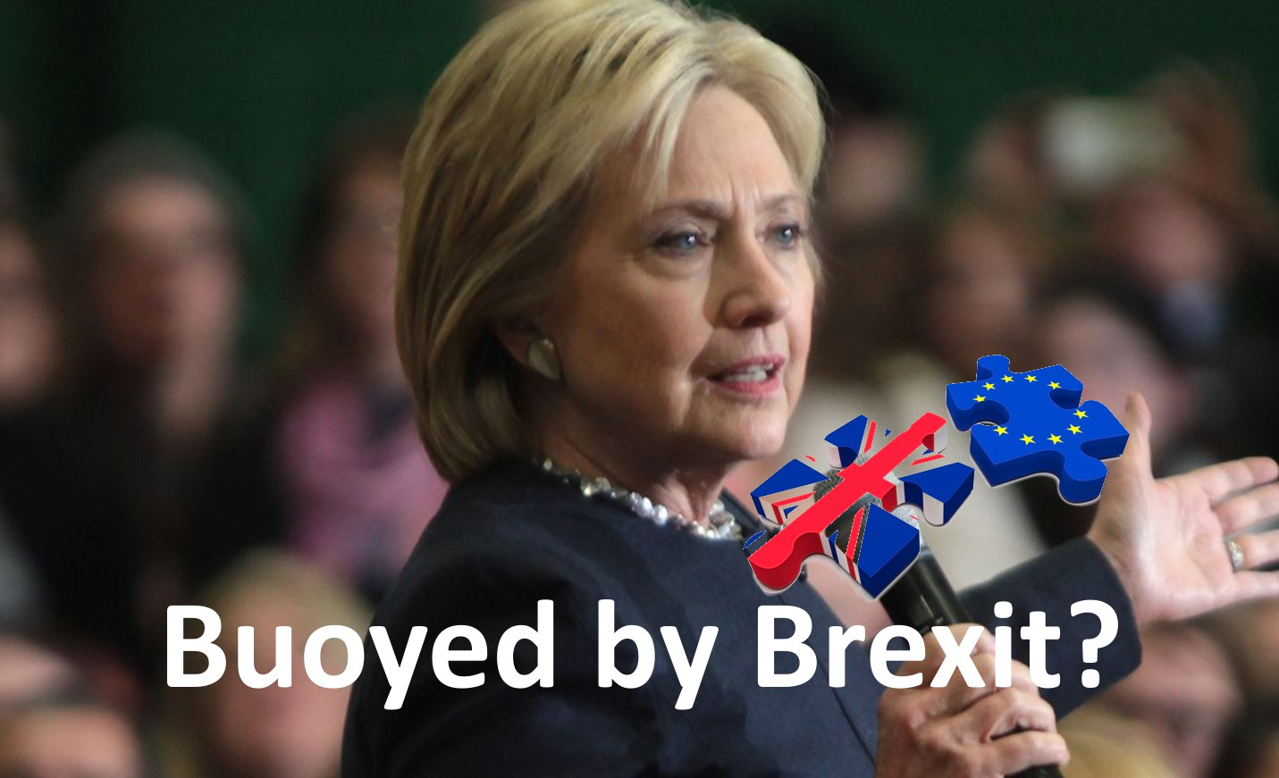 Brexit may ultimately help Hillary Clinton