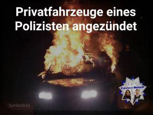 Privatfahrzeuge eines Polizisten angezündet