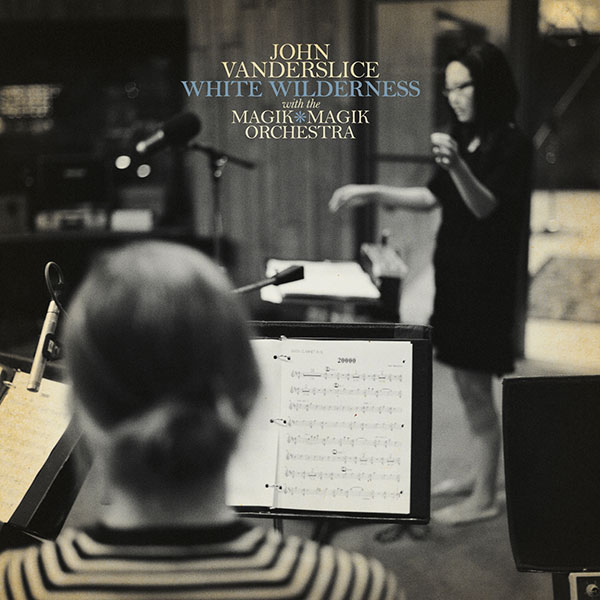 john-vanderslice-white-wilderness