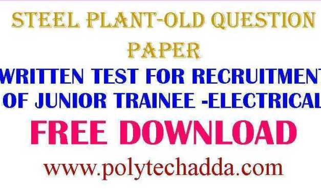 WRITTEN TEST FOR RECRUITMENT OF JUNIOR TRAINEE -ELECTRICAL OLD QUESTION PAPER