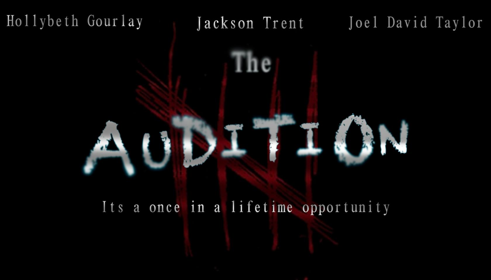 The Passion 2017 The Audition 2017 Horror Short When Passion Becomes