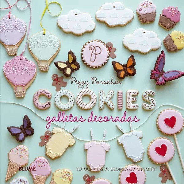 Como Hacer Paletas De Galletas Decoradas Galletas Decoradas Cookies Cookies Porschen Peggy Libro