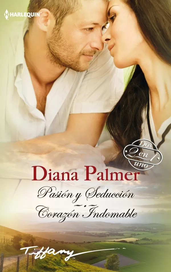 Indomable Libro Pasion Y Seduccion Corazon Indomable