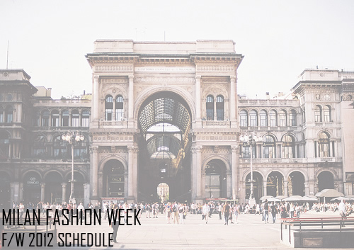 Milan Fashion Week Fall/Winter 2012 Men's Schedule