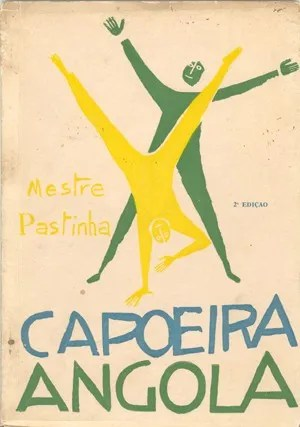 Capoeira Angola por Mestre Pastinha