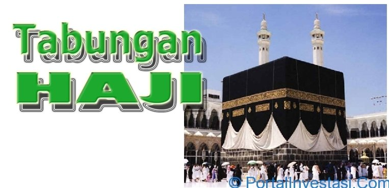Produk Tabungan Haji Tabungan Haji Pt Bank Rakyat Indonesia Merencanakan Dana Naik Haji Adalah Dengan Menggunakan Tabungan Haji